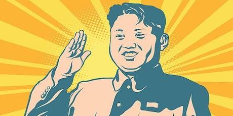 Understanding the Divine Rule of Kim Jong Un tickets