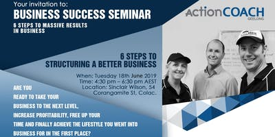Steps to Structuring a Better Business - Colac