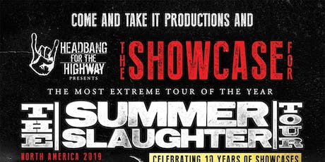 OFFICIAL SHOWCASE FOR SUMMER SLAUGHTER TOUR 2019 tickets
