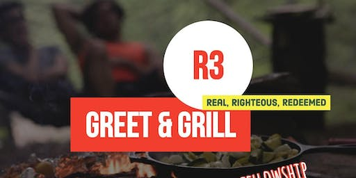 R3-Real,Righteous,Redeemed presents : Greet-N-Grill