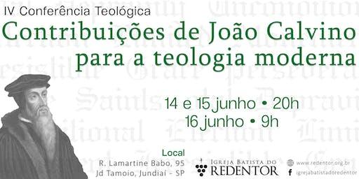 IV Conf. Teológica • Contribuições de João Calvino para a teologia moderna