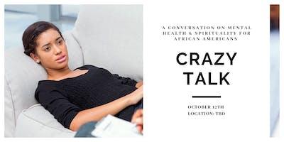 Crazy Talk: A Conversation on Mental Health & Spirituality