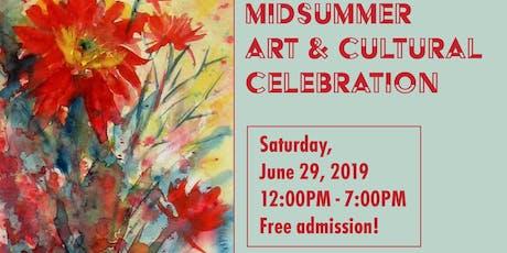 Midsummer Art & Cultural Celebration tickets