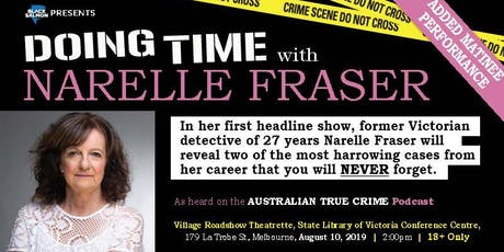 Doing Time with Narelle Fraser - Matinee  tickets
