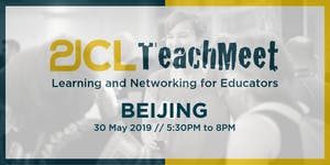 21CLTeachMeet Beijing - May 30