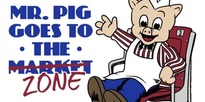Mr. Pig Goes to the Zone