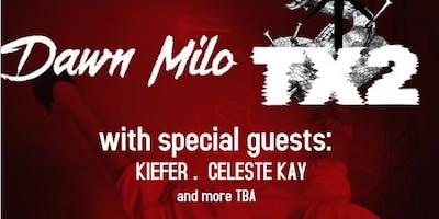 Tx2 and Dawn Milo w/ Kiefer and Celeste Kay