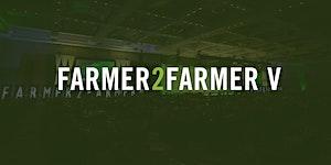 Farmer2Farmer V