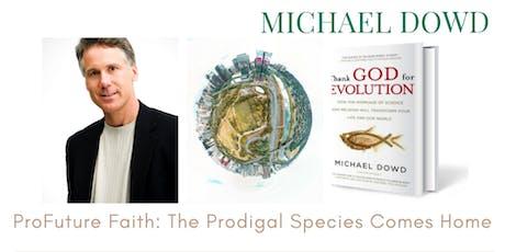 Michael Dowd speaks on ProFuture Faith tickets