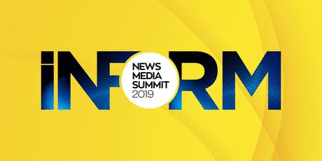 INFORMNEWSMEDIA SUMMIT 2019 tickets