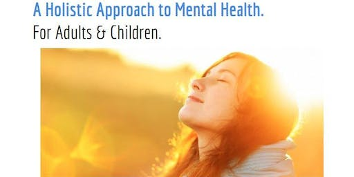 A Holistic Approach to Mental Health.