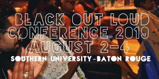 Black Out Loud Conference 2019 (CURRENT LINK)