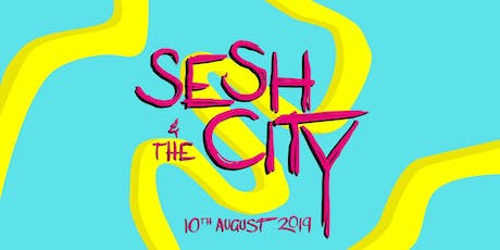 Sesh & The City tickets