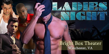 Ladies Night Out starring the Men in Motion Dancers // 7PM SHOW tickets