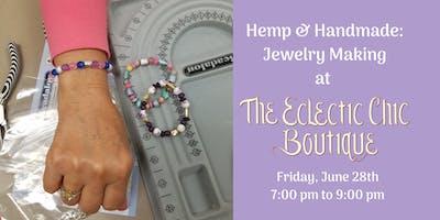 Hemp & Handmade: Jewelry Making