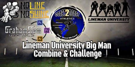 LineMan University Houston, TX Big Man Combine & Challenge Powered by NLNS  tickets