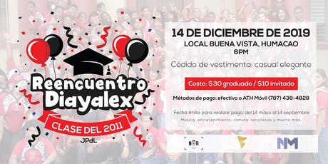 Reencuentro Clase Diayalex 2011 JPdL Humacao tickets