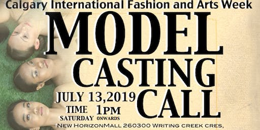 Model Casting Call For Calgary International Fashion Week 2019