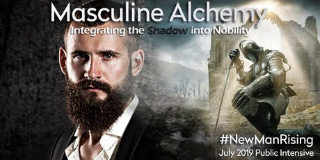 Masculine Alchemy: Integrating the Shadow into Nobility tickets