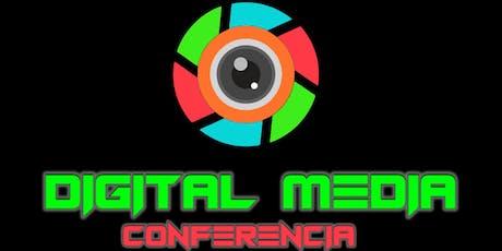 DIGITAL MEDIA CONFERENCIA | @dmconferencia tickets