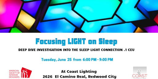 .1 CEU Focusing Light on Sleep with Speaker Deborah Burnett