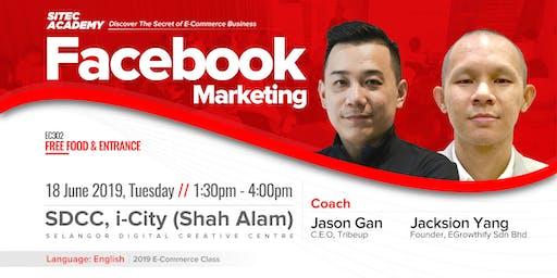 2019 SITEC E-Commerce Class 302: Facebook Marketing