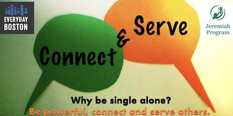 Connect and Serve: Being Single and Powerful in Boston tickets