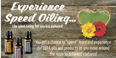 Speed Oiling...Like Speed Dating, But Way Less Awkward.