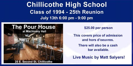 Chillicothe Class of 1994 - 25th Reunion tickets