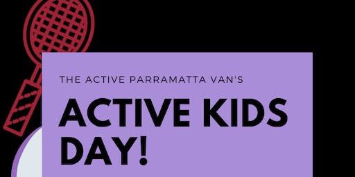 Active Parramatta Van - FREE Active Kids Day!