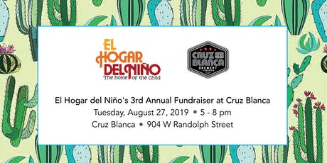 El Hogar del Niño's 3rd Annual Fundraiser at Cruz Blanca tickets