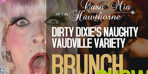 Dirty Dixie's NAUGHTY VAUDVILLE Sunday Brunch