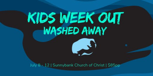 Kids Week Out - Washed Away!