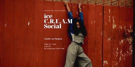 ice C.R.E.A.M Social  tickets