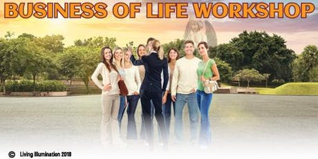 The Business of Life Workshop Part 2 - Melbourne! tickets