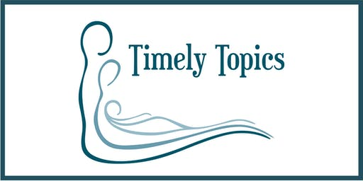 Timely Topics Conference