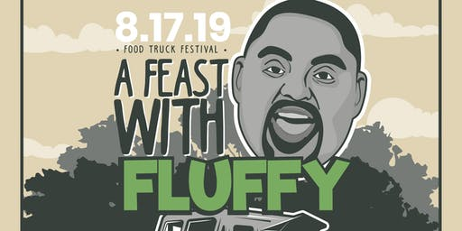 """""""Feast With Fluffy!"""" Food Truck Festival"""