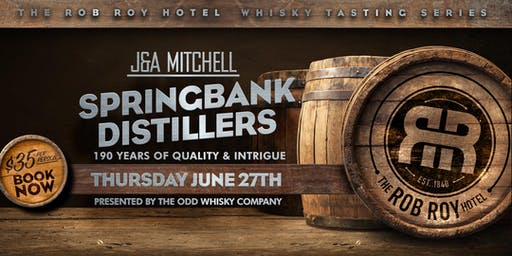 J&A Mitchell Springbank Distillers: 190 Years of Quality & Intrigue