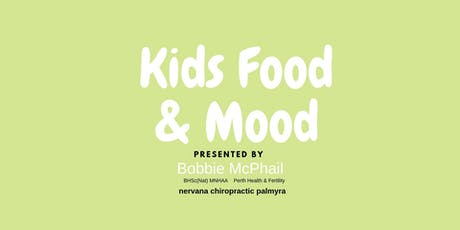 Kids Food & Mood with Bobbie McPhail  tickets