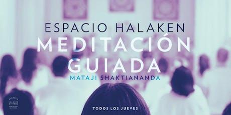Meditación Gratuita Guiada por Shakti Ma | Espacio Halakén entradas