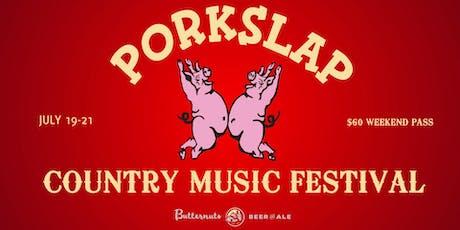 Porkslap Country Music Festival tickets