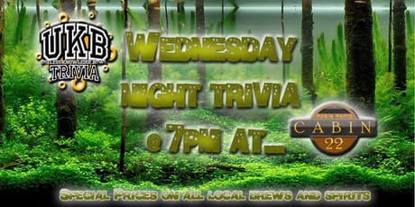 Local Day w/ UKB Trivia at Cabin 22 tickets