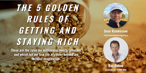 The 5 Golden Rules for Getting and Staying Rich