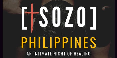 Sozo Philippines '19 | An Intimate Night of Healing tickets