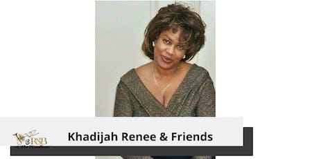 NAM Events LLC Presents: Khadijah Renee & Friends tickets