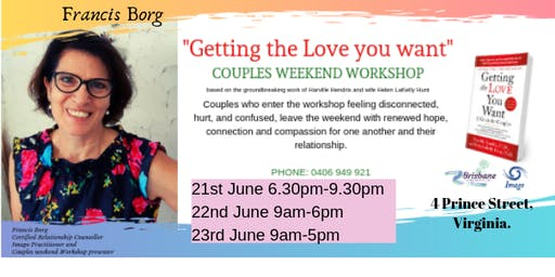 """Getting The love You Want"" -  Couples Weekend Workshop:- for couples who genuinely desire a mature relationship."