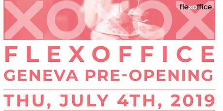 FlexOffice Geneva Pre-Opening billets