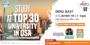 STUDY AT TOP 30 UNIVERSITY IN USA - Info Day Denpasar