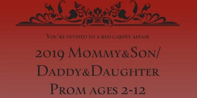 2019 Mommy&Son / Daddy&Daughter kids prom