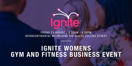 Ignite Women's Gym and Fitness Business tickets